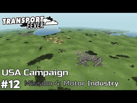 Motor Industry  - America Campaign [Mission 4] Transport Fever [ep12]