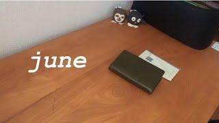 *june*6月の始まり│NO BGM