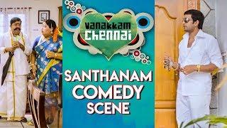 Vanakkam Chennai Tamil Movie | Santhanam Comedy Scene | Online Tamil Movies