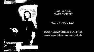 Extra Kids - FAKE SICK EP (Full Stream)