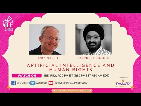 Artificial Intelligence and Human Rights  Toby Walsh in conversation with Jaspreet Bindra