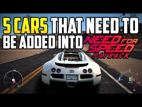 5 Cars That Need To Be Added into NFS Payback