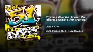 Egyptian Magician (Armand Van Helden