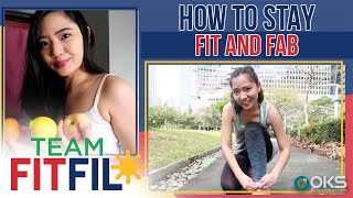 How to Stay Fit and Fab | Team FitFil Episode 21