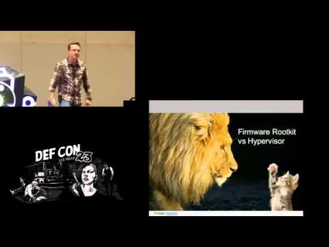 DEF CON 23 - Yuriy Bulygin - Attacking Hypervisors Using Firmware and Hardware