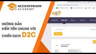 Hướng Dẫn Kiếm Tiền Online Với Chiến Dịch D2C
