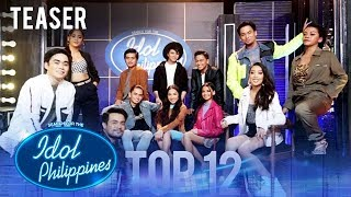 Idol Philippines: Meet your Top 12 Idol Hopefuls