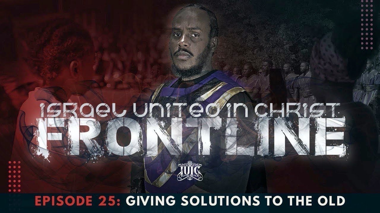 The Israelites: Frontline- Giving Solutions To The Old