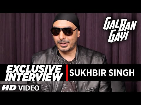 Exclusive Interview with Sukhbir Singh || GAL BAN GAYI || T-Series