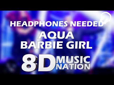 AQUA - BARBIE GIRL 8D