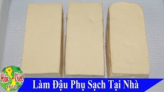 Do not Forget To Make Good Tofu At Home Simpler And Delicious Vietnamese Food