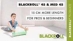 The foam roller with 15 cm more length - BLACKROLL® 45 (EN)