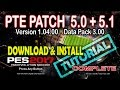 [PES 2017] PTE Patch 5.0 + 5.1 Download & Install [Tutorial]