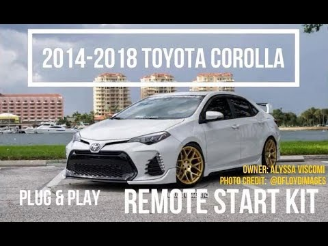 2017 2018 Toyota Corolla H Key Plug Play Remote Start Kit