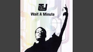 Wait A Minute (Dwele Remix)