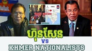 HUN SEN VS KHMER NATIONALISTS ,Cambodia Breaking News Today,Khmer News Today