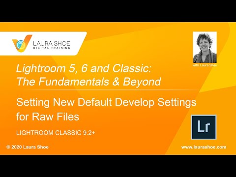 Set New Develop Defaults for Raw Files in Lightroom Classic 9.2+