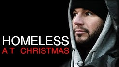 Homeless at Christmas James English Sleeps on the streets for 7 days through Christmas.