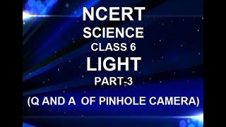 # NCERT #SCIENCE #CLASS 6 #LIGHT # PART3 (Pinhole camera,Reflection of ligt, Mirror) Questions