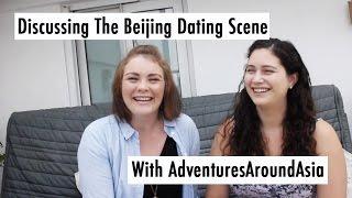 LIFE VLOG CHINA: Discussing Dating in China With AdventuresAroundAsia //中国生活:聊在北京谈恋爱的事