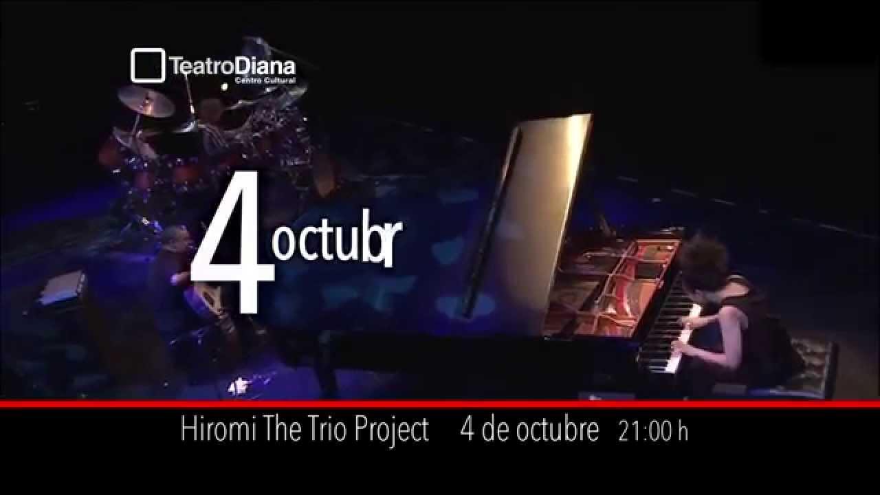 Hiromi The Trio Project. 4 de octubre. Teatro Diana.