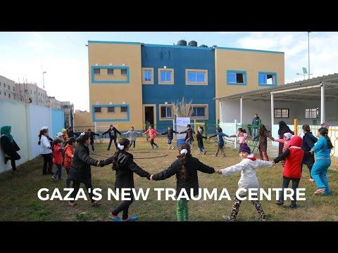 A New Children's Trauma Centre in Gaza