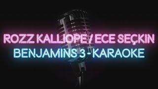 Rozz Kalliope \u0026 Ece Seçkin - Benjamins 3 (KARAOKE / SÖZLERİ / LYRICS) Resimi