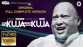 Tu Kuja Man Kuja (Original Full Length) I Ustad Nusrat Fateh Ali Khan I OSA official HD video