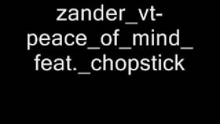 zander vt-peace of mind feat. chopstick