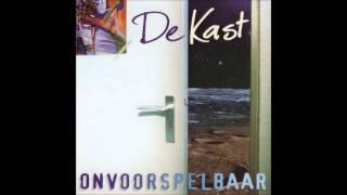 """De Kast - Alle Tijd (Van het album """"Onvoorspelbaar"""" uit 1999)"""