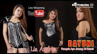 Live Organ Dangdut Dayuni Lia  Andrea Desa Karang Malang Anjatan Indramayu Bagian Malam