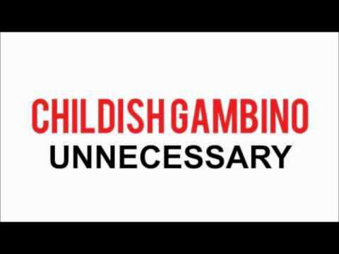 Childish Gambino - Unnecessary (feat. ScHoolboy Q) [NoTags]