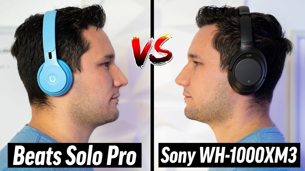 Beats Solo Pro Vs Sony Wh 1000xm3 Best Headphones Youtube