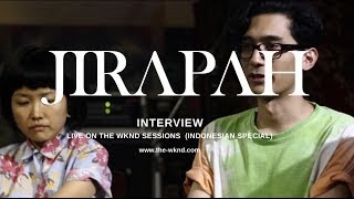 Jirapah   Interview (exclusive on The Wknd Sessions, #76)