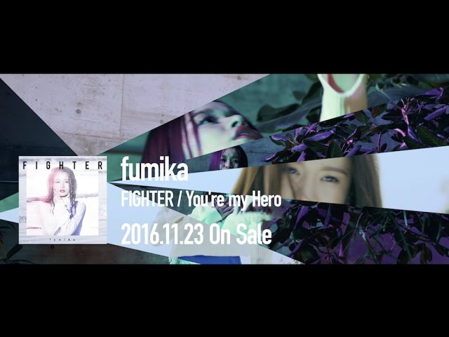 fumika / FIGHTER  OFFICIAL MUSIC VIDEO –Edit ver.-