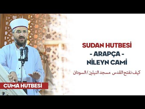 Sudan Hutbesi - Arapça - Nileyn Cami -...