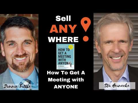 How To Get A Meeting With ANYONE with Stu Heineke
