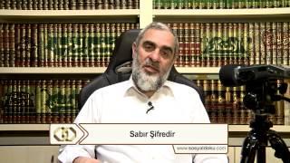7) Sabır Şifredir - Nureddin Yıldız - Sosyal Doku Vakfı
