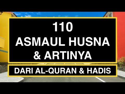 110 Asmaul Husna Dan Artinya (99 Asmaul Husna +11) LONG VERSION