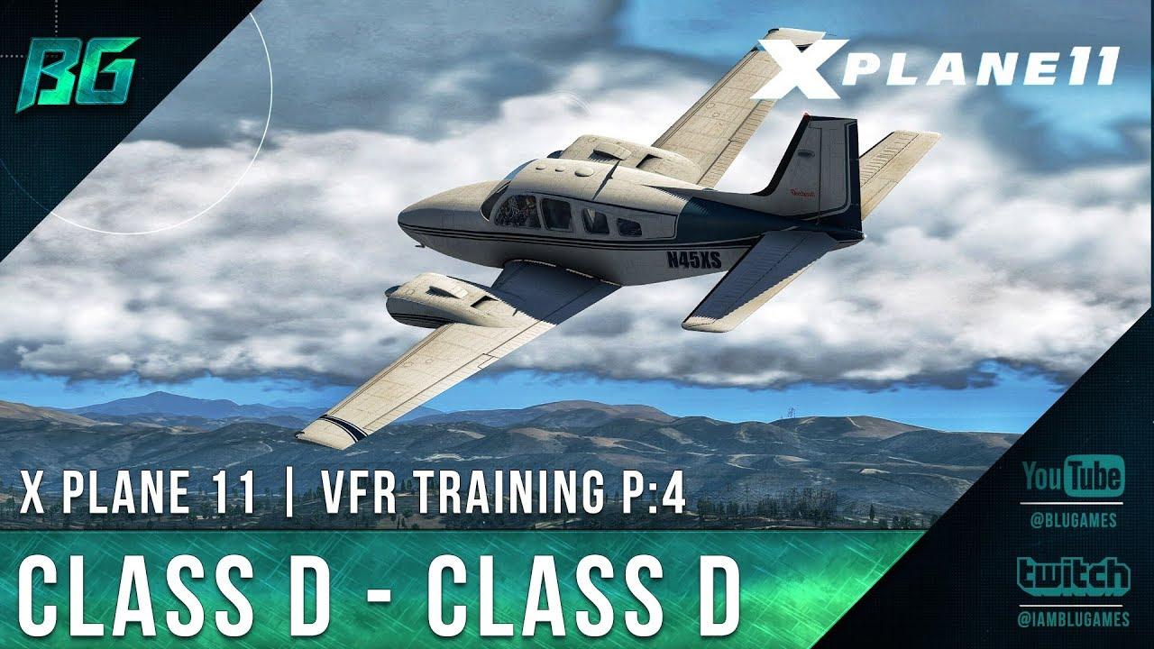 X-Plane 11 | Class D to Class D | VFR Training [Pilotedge CAT-04]