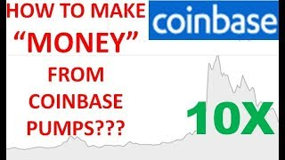 COINBASE PUMPS: HOW TO MAKE MONEY FROM COINBASE LISTING NEW COINS?