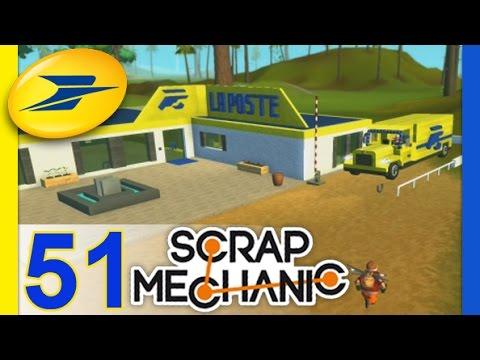 Scrap Mechanic #51 : VISITE DE LA POSTE + VÉHICULES [FR]