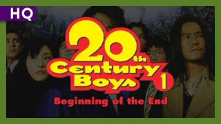 20th Century Boys 1: Beginning of the End (2008) Trailer