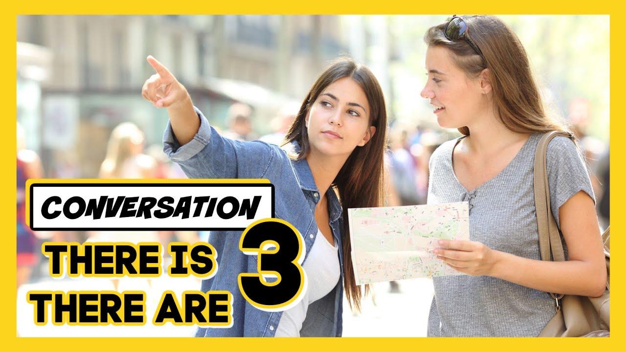 😃 CONVERSACIÓN EN INGLÉS CON THERE IS THERE ARE - LECCIÓN 3