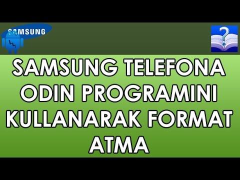 Samsung Telefona Odin Programını Kullanarak Format Atma