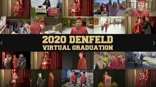 2020 Denfeld Virtual Graduation