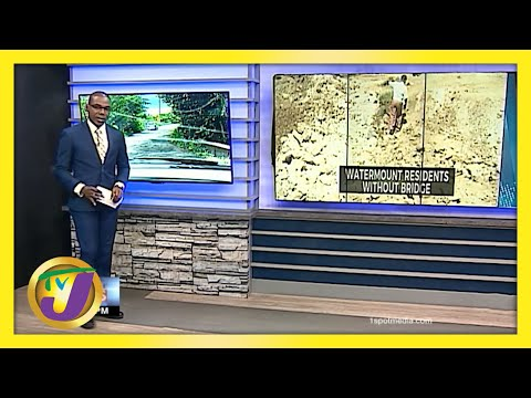 Watermount Residents in Jamaica without a Bridge   TVJ News - June 4 2021