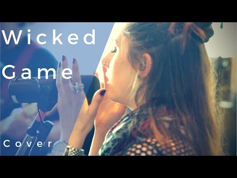 Wicked Game (Cover) - Hannah Boulton, Rabea Massaad, Dave Hollingworth & Ben Minal