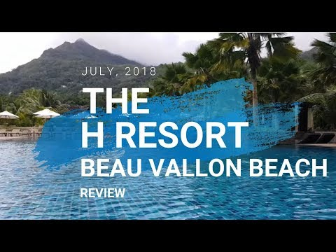 SEYCHELLES: THE H RESORT BEAU VALLON review