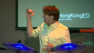 Creativity, Rhythm and Education: Chris Brien at TEDxHongKongED